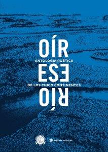 Antología (Oír ese río) Editorial Echarper