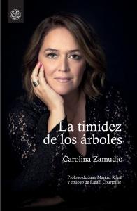 La timidez de los árboles - Carolina Zamudio